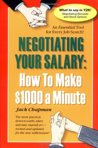 309. Negotiating Your Salary: How to Make $1000 a Minute Revised