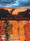 Foods of the Southwest Indian Nations: Traditional & Contemporary Native American Recipes