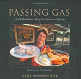 Passing Gas: And Other Towns on the American Highway