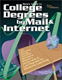 Bears' Guide to College Degrees by Mail & Internet: 100 Accredited Schools That Offer Bachelor'S, Master'S, Doctorates, and Law Degrees by Distance Learning (College Degrees By Mail and Internet)
