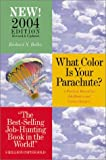 Buy What Color Is Your Parachute 2004: A Practical Manual for Job-Hunters and Career from Amazon