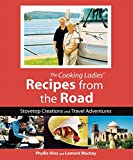 The Cooking Ladies' Recipes From The Road