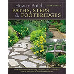 Cover Photo: How to Build Paths, Steps & Footbridges