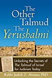 The Other Talmud – The Yerushalmi