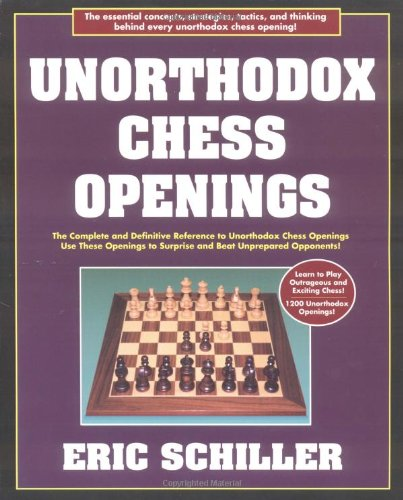 Unorthodox Chess Openings (Cardoza Publishing's Essential Opening Repertoire Series)