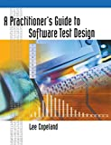A Practitioner's Guide to Software Test Design