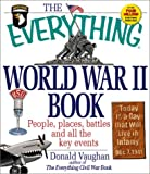 The Everything World War II Book: People, Places, Battles and All the Key Events