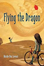 Flying the Dragon by Natalie Dias Lorenzi