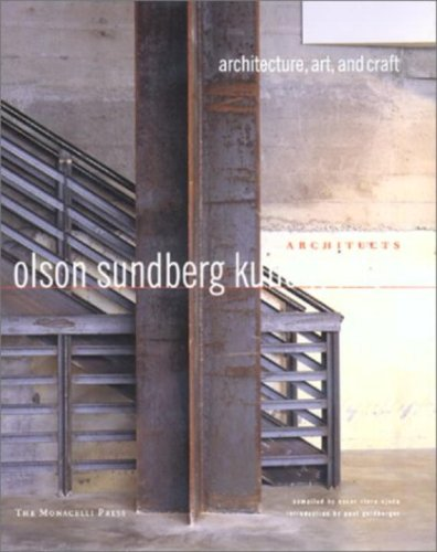 Olson Sundberg Kundig Allen Architects: Architecture, Art, and Craft by Oscar Riera Ojeda, Paul Goldberger