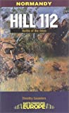 Hill 112: Battles of the Odon (Battleground Europe)