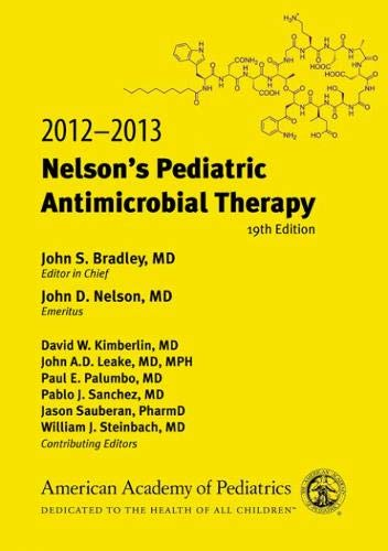 2012-2013 NELSON'S PEDIATRIC ANTIMICROBIAL THERAPY, 19ED**