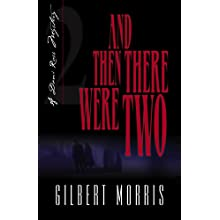 And Then There Were Two (Morris, Gilbert. Dani Ross Mystery, Bk. 2.)