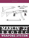 Marlin .22 Exotic Weapons System
