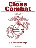 U.S. Marine Corps Close Combat Manual