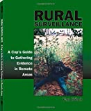 Rural Surveillance: A Cop's Guide to Gathering Evidence in Remote Areas, Ritch, Van