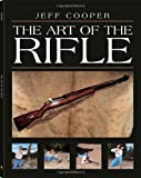 The Art Of The Rifle, Cooper, Jeff