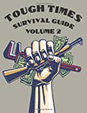 Tough Times Survival Guide Volume 2, Various
