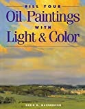 Fill Your Oil Paintings With Light & Color/Kevin Macpherson