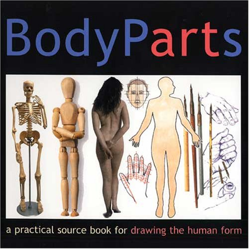 Body Parts: A Practical Guide for Artists, Jennings, Simon