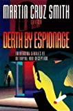 Death by Espionage: Intriguing Stories of Deception and Betrayal by  Martin Cruz Smith (Editor) (Hardcover)