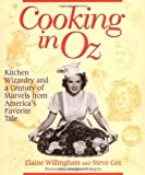 Cooking in Oz: Kitchen Wizardry and a Century of Marvels from Am image