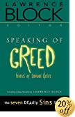Speaking of Greed: Stories of Envious Desire by Lawrence Block