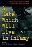 A Date Which Will Live in Infamy: An Anthology of Pearl Harbor Stories That Might Have Been
