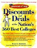 College Financial Aid: Discounts and Deals at the Nation's 360 Best Colleges : The Parent Soup Financial Aid and College Guide