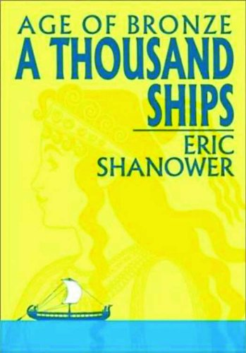 Age of Bronze: A Thousand Ships cover