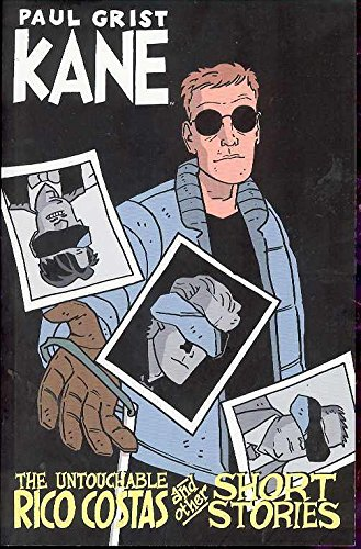 Kane: The Untouchable Rico Costas and Other Short Stories cover