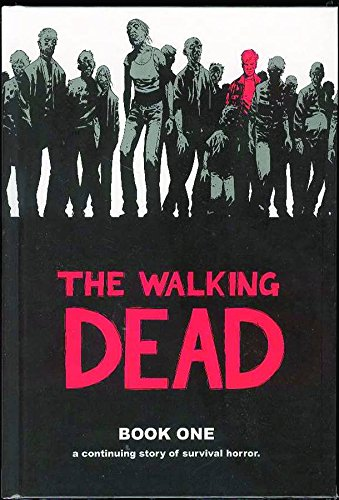 The Walking Dead, Book 1 (Bk. 1)