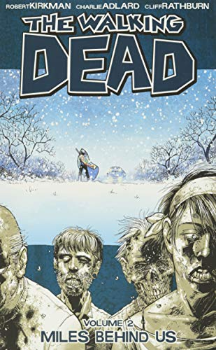 The Walking Dead Volume 2: Miles Behind Us (v. 2)
