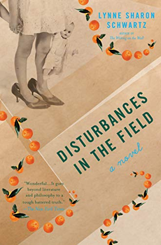 Disturbances in the Field: A Novel