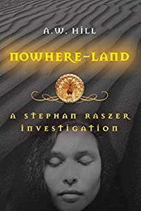 Nowhere-Land by A. W. Hill