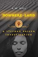 Nowhere Land by A. W. Hill