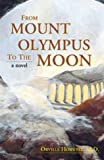 """From Mount Olympus to the Moon"""