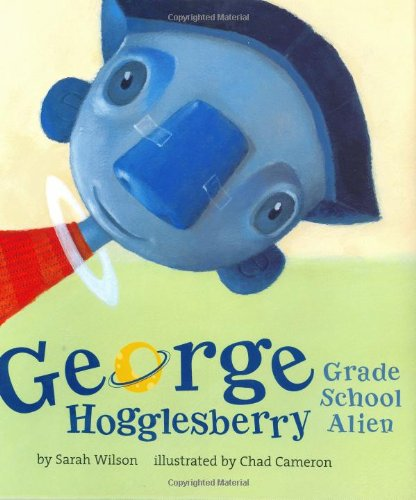 [George Hogglesberry, Grade School Alien]