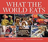 Book Cover: What The World Eats By Faith D