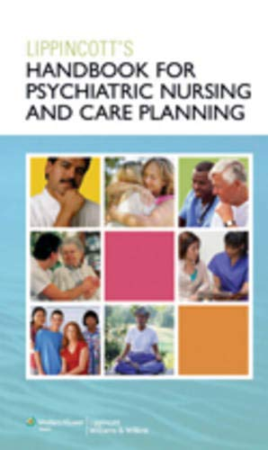LIPPINCOTT'S HANDBOOK FOR PSYCHIATRIC NURSING AND CARE PLANNING