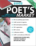 2002 Poet's Market: 1,800 Places to Publish Your Poetry
