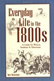 Everyday Live in the 1800s