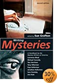 Writing Mysteries: A Handbook by the Mystery Writers of America by  Sue Grafton (Editor), et al (Paperback - April 2002)