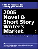 2005 Novel & Short Story Writer's Market