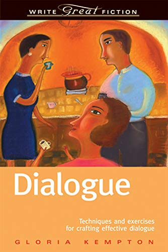 Write Great Fiction - Dialogue (Write Great Fiction Series)