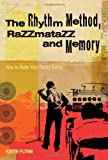The Rhythm Method, Razzmatazz, and Memory