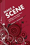 Make a Scene: Crafting a powerful Story
