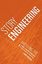 Story Engineering by Larry Bonds