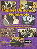cover of Puppet Director's Notebook