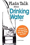 Plain talk about drinking water