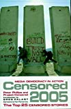 Censored 2005 : The Top 25 Censored Stories (Censored)